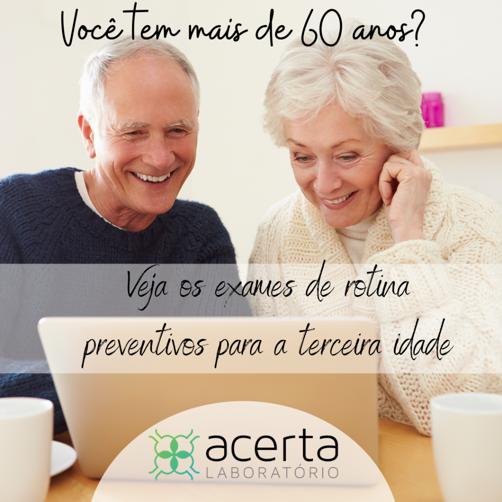 Você Tem Mais de 60 Anos ?